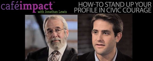 How-To Stand Up Your Profile In Civic Courage